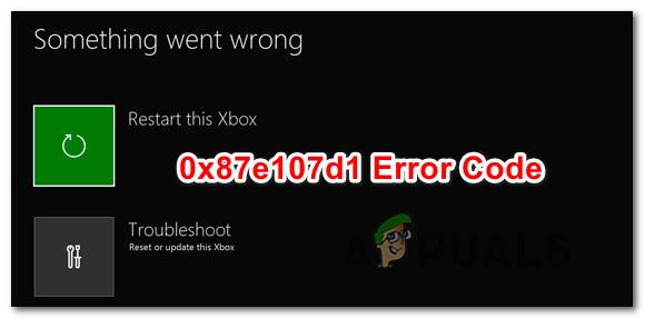 Wie behebe ich den Fehler 0x87e107d1 auf Xbox One?