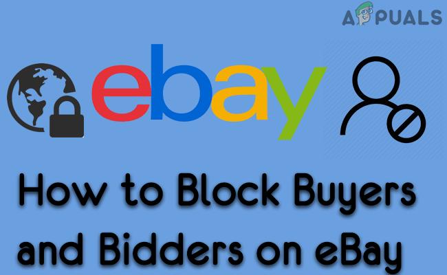 Wie blockiere ich Käufer und Bieter bei eBay?