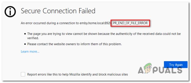 So beheben Sie PR_END_OF_FILE_ERROR 'Sichere Verbindung fehlgeschlagen' in Firefox