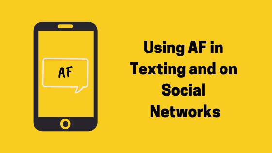 Was bedeutet AF und wo sollte es verwendet werden?
