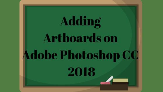 Hinzufügen von Zeichenflächen in Adobe Photoshop CC 2018