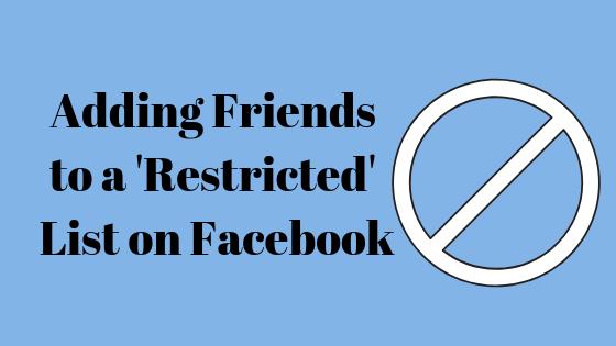 So fügen Sie einen Freund auf Facebook zur eingeschränkten Liste hinzu