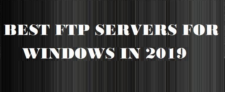 Die 5 besten FTP-Server-Software für Windows im Jahr 2020