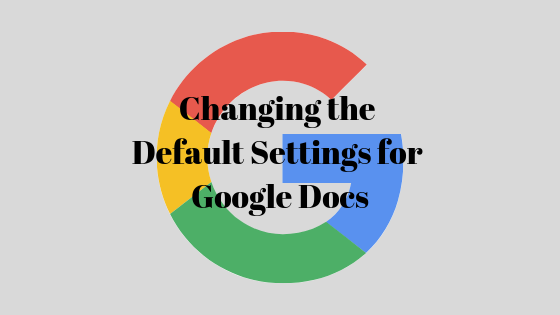 So ändern Sie die Formatierung für ein Google-Dokument und legen sie als Standard fest