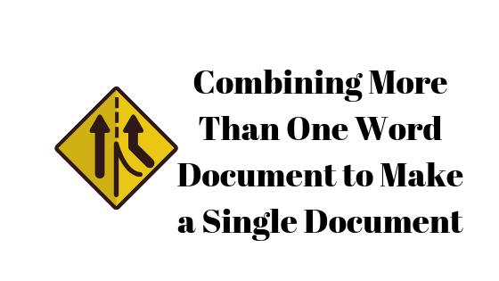 So führen Sie mehrere Word-Dokumente zu einem zusammen