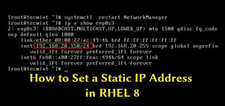 3 Möglichkeiten zum Festlegen einer statischen IP-Adresse in RHEL 8