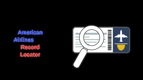 So finden Sie Ihren American Airlines (AA) Record Locator