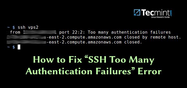 """So beheben Sie den Fehler """"SSH zu viele Authentifizierungsfehler"""""""