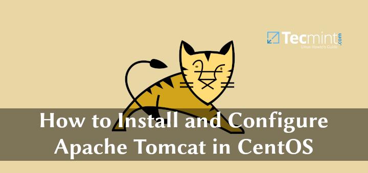 So installieren und konfigurieren Sie Apache Tomcat 9 in CentOS 8/7