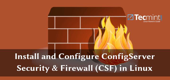 Installieren und konfigurieren Sie ConfigServer Security & Firewall (CSF) unter Linux