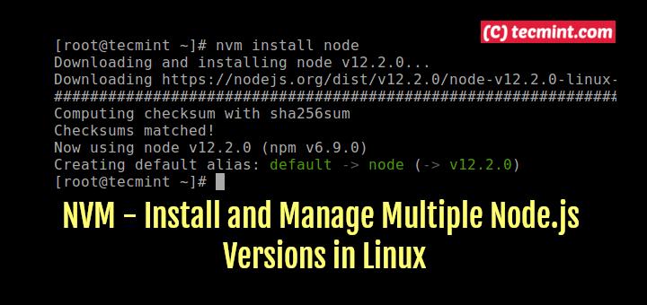 NVM – Installieren und Verwalten mehrerer Node.js-Versionen unter Linux