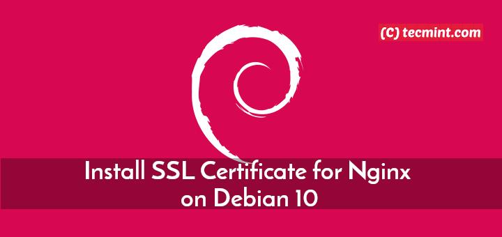 So installieren Sie das kostenlose SSL-Zertifikat für Nginx unter Debian 10