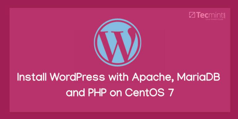 Installieren Sie WordPress 5 mit Apache, MariaDB 10 und PHP 7 unter CentOS 7