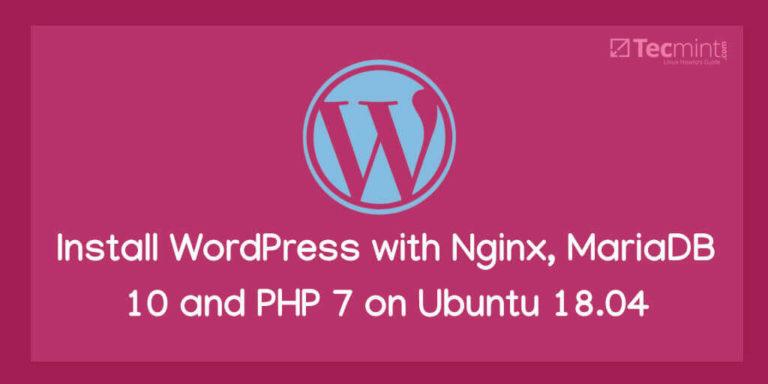Installieren Sie WordPress mit Nginx, MariaDB 10 und PHP 7 unter Ubuntu 18.04