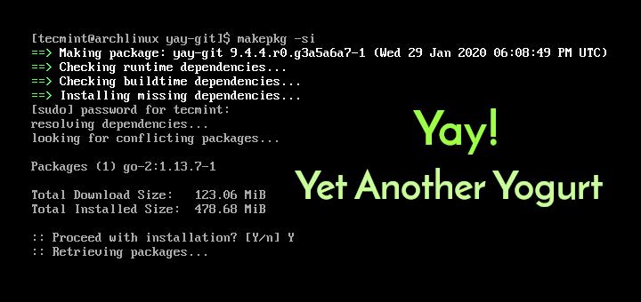 So installieren Sie Yay AUR Helper unter Arch Linux und Manjaro
