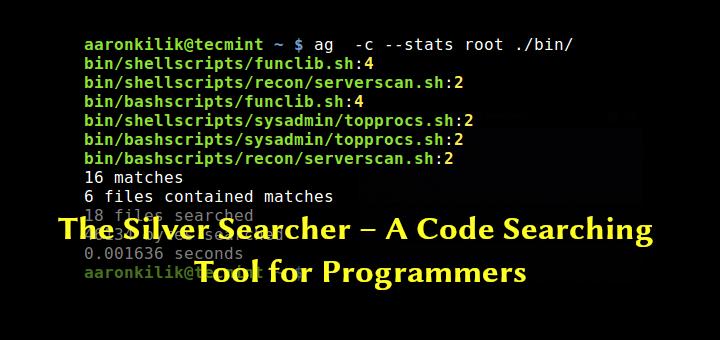 The Silver Searcher – Ein Code-Suchwerkzeug für Programmierer