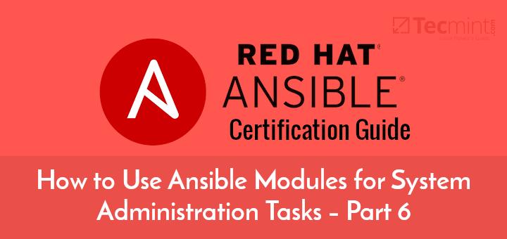 Verwendung von Ansible-Modulen für Systemverwaltungsaufgaben – Teil 6