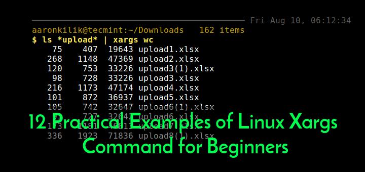 12 Praktische Beispiele für Linux Xargs Command für Anfänger