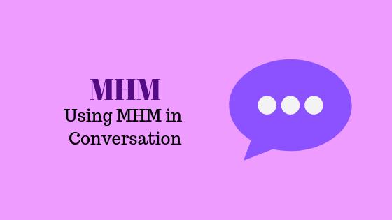 Wofür steht MHM?