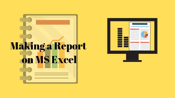 So erstellen Sie Berichte in Microsoft Excel