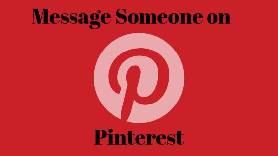 Wie man jemandem auf Pinterest eine private Nachricht sendet