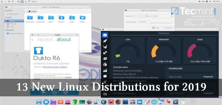 13 vielversprechendste neue Linux-Distributionen für 2019