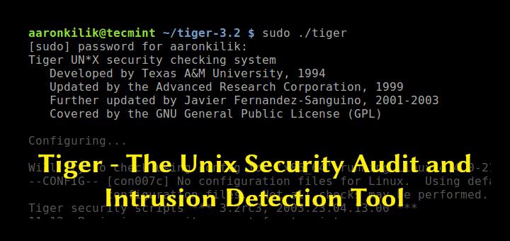 Tiger – Das Unix-Tool für Sicherheitsüberprüfung und Intrusion Detection