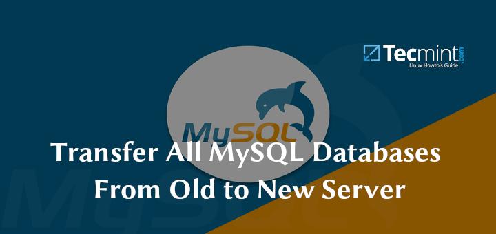 So übertragen Sie alle MySQL-Datenbanken vom alten auf den neuen Server