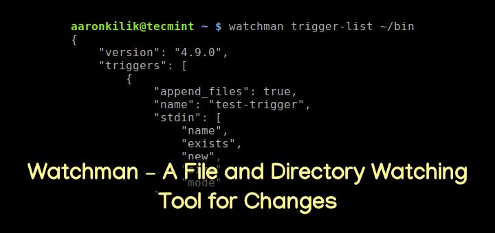 Watchman – Ein Tool zum Überwachen von Dateien und Verzeichnissen für Änderungen