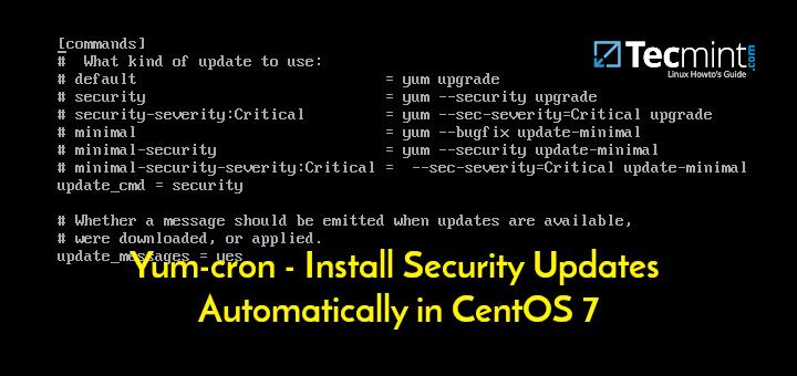 Yum-cron – Installieren Sie Sicherheitsupdates automatisch in CentOS 7