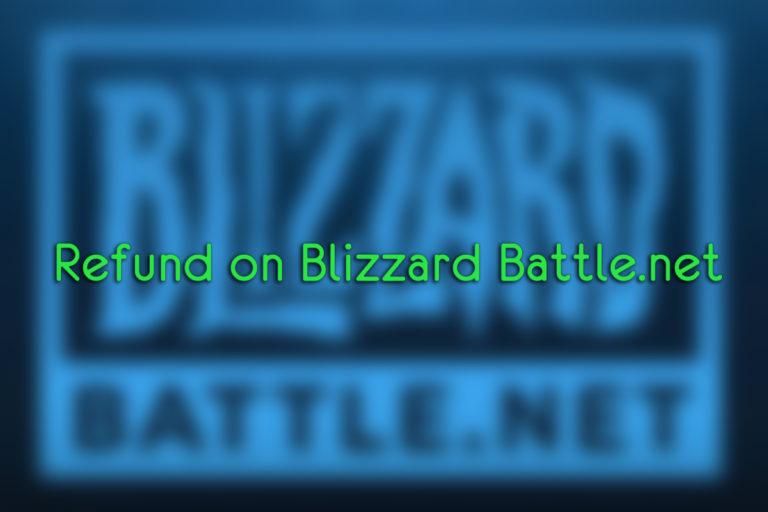 Kannst du eine Rückerstattung auf Blizzard Battle.net erhalten?