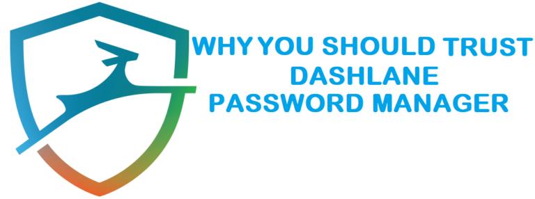 Wie sicher ist Dashlane: Sind Ihre Passwörter sicher?