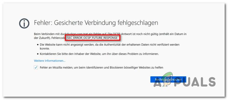 Fix: Firefox-Fehler 'SEC_ERROR_OCSP_FUTURE_RESPONSE' – Appuals.com
