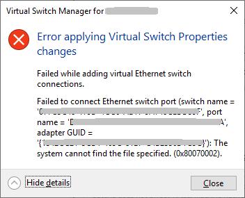 Fix: Hyper-V 2019 Virtual Switch kann nicht erstellt werden (Fehler 0x80070002)