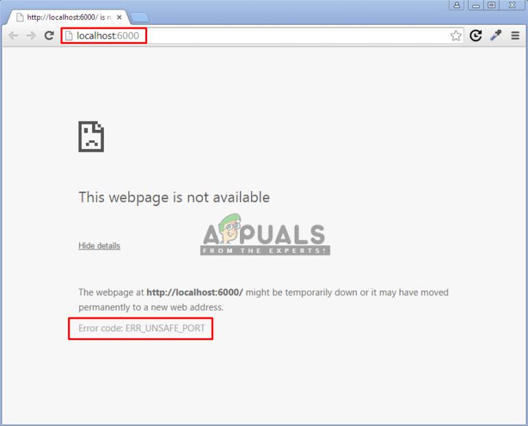 Fix: ERR_UNSAFE_PORT – Appuals.com