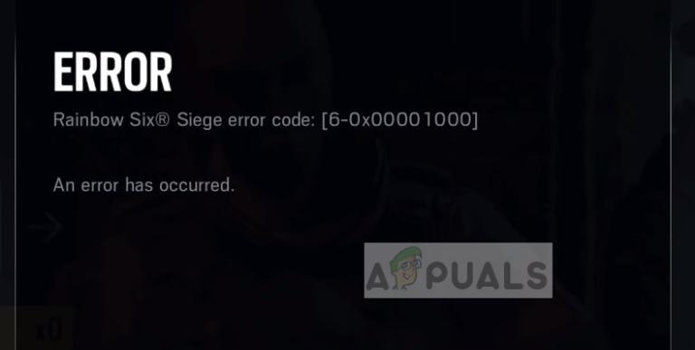 Fix: Rainbow Six Siege-Fehlercode 6-0x00001000