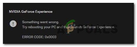 Fix: Geforce Experience-Fehlercode 0x0003