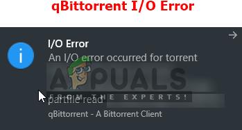 Fix: qBittorrent I / O-Fehler – Appuals.com