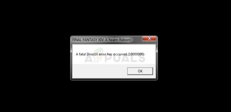 Fix: FFXIV 'Final Fantasy XIV' Schwerwiegender DirectX-Fehler
