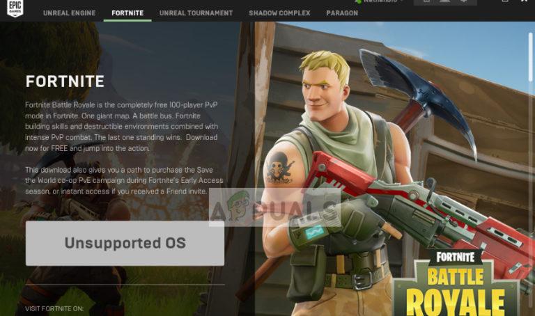 Fix: Fortnite Nicht unterstütztes Betriebssystem – Appuals.com