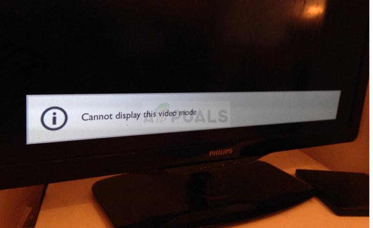 Fix: Dieser Videomodus kann nicht angezeigt werden
