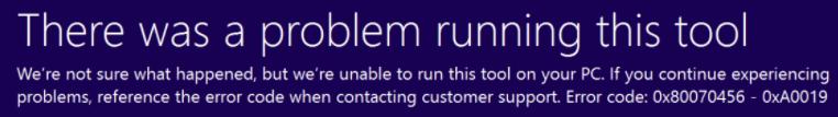 Fix: Windows 10 Media Creation Tool Fehler 0x80070456 – 0xA0019