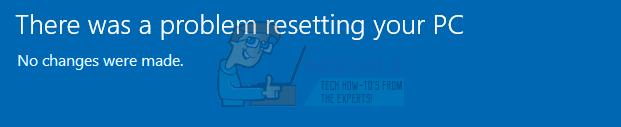 Fix: Beim Zurücksetzen Ihres PCs unter Windows 10 ist ein Problem aufgetreten
