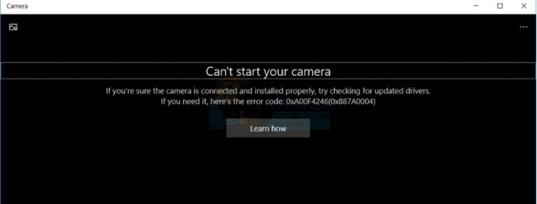 So beheben Sie Windows 10 Der Kamerafehler 0xA00F4246 (0x887A0004) kann nicht gestartet werden