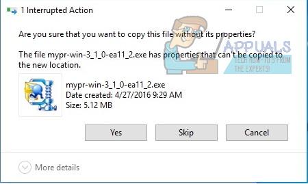 Fix: Sind Sie sicher, dass Sie diese Datei ohne ihre Eigenschaften kopieren möchten?