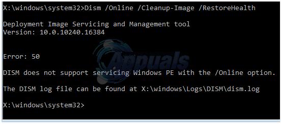Fix: Fehler 50 DISM unterstützt die Wartung von Windows PE mit der Option / online nicht