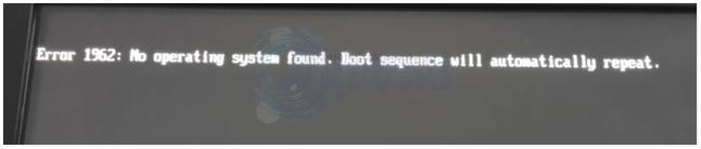 UPDATE: Fehler 1962 – Kein Betriebssystem gefunden