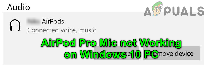 [SOLVED] Probleme mit dem AirPods Pro-Mikrofon unter Windows 10