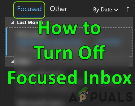 Deaktivieren Sie den fokussierten Posteingang in Outlook
