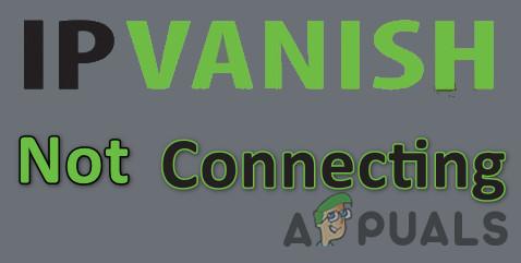 Fix: IPVanish verbindet sich nicht mit VPN